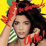 / MARINA AND THE DIAMONDS - OH NO!
