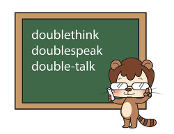 double이 들어가는 동사 의미 정리 - doublethink, doublespeak, double-talk