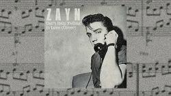 Zayn - Can't Help Falling in Love 가사 해석 제인 Elvis Presley 엘비스 프레슬리