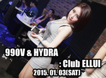 2015. 01. 03 (SAT) 990V & HYDRA @ ELLUI