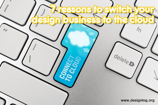 디자인 비즈니스의 클라우드 전환 7가지 이유