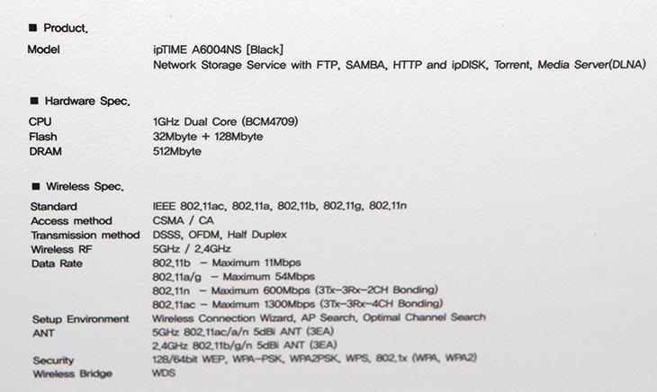 IPTIME A6004NS 리뷰, IPTIME 11AC PCIE ,무선 성능,IPTIME A6004NS,IPTIME ,A6004NS,IT,IT 제품리뷰,후기,사용기,아이피타임,고성능공유기,공유기,유무선공유기,IPTIME A6004NS 리뷰 올려봅니다. 궁금하셨을 텐데요. IPTIME 11AC PCIE 무선 성능도 함께 알아보도록 하겠습니다. 3x3 안테나를 넣은 아이피타임 공유기 중에서는 가장 좋은 하드웨어 스펙을 가진 제품 입니다. 색상도 블랙이네요. 높아진 스펙 저도 궁금했던 IPTIME A6004NS 리뷰를 준비하면서 여러가지 테스트를 해 봤는데요. 무선 성능은 상당하긴 합니다. CPU는 1GHz 듀얼코어 BCM4709를 이용했고 플래시는 32Mbyte + 128Mbyte를 사용했으며, DRAM은 512Mbyte나 됩니다. 혼자서만 사용하기에는 좀 과분할정도로 고스펙의 재원을 가지고 있습니다. USB 포트도 2개로 늘어났으며 간이 NAS와 같은 역할도 가능하고 앱을 설치하는 것으로 서비스를 설치하는 것도 가능 합니다. 워드프레스 등을 직접 운영할 수 있다는 뜻 입니다. IPTIME A6004NS 리뷰와 함께 IPTIME 11AC PCIE 제품도 보여드릴텐데요. 둘다 신제품이고 성능도 고스펙이라 상당히 기대가 되는 제품 입니다.