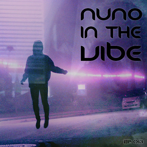 Nuno in the vibe nuno in the vibe ep 013 uk deep house for Classic deep house mix